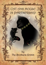 Cat and mouse in partnership by Brothers Grimm