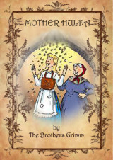 Mother Hulda by Brothers Grimm