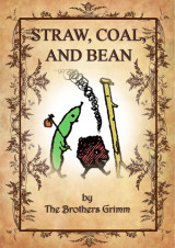 Straw, coal, and bean_byr_brothers grimm