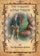 The Valiant Little Tailor by Brothers Grimm