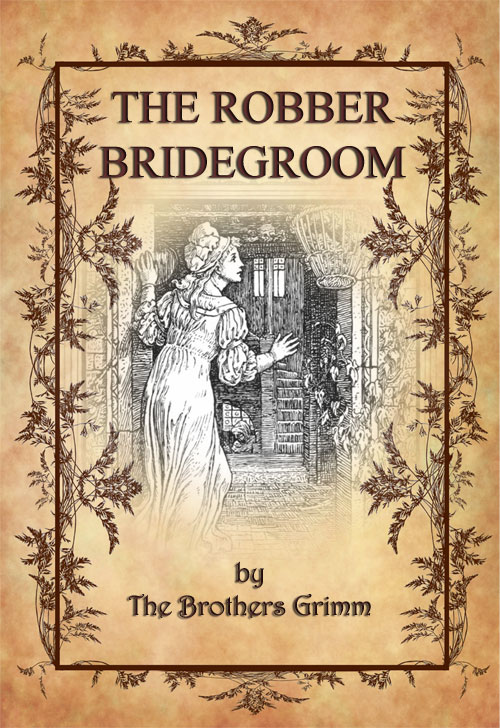 The-robber-bridegroom_Brothers_grimm