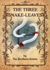 The three snake-leaves_by_brothers_grimm