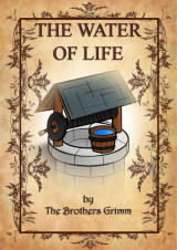 The water of life_brothers grimm