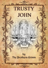 Trusty John_by Brothers Grimm