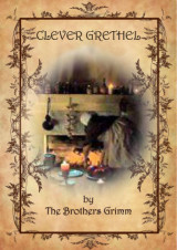 clever-grethel by brothers grimm
