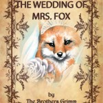 The wedding of Mrs. fox